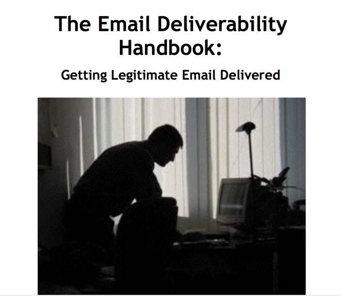 Get the Email Deliverability Handbook Free! No Strings Attached!